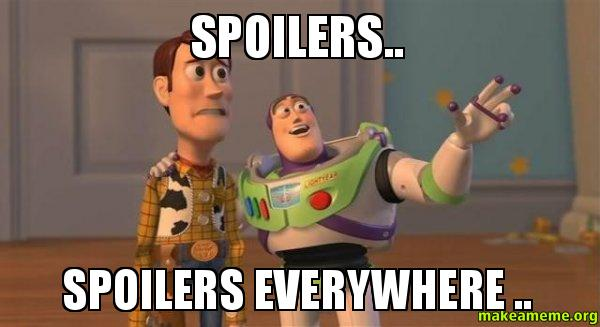 Spoilers-Spoilers-everywhere1